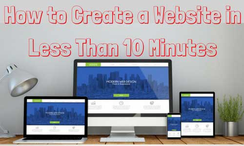 How-to-Create-a-Website-in-Less-Tham-10-Minutes